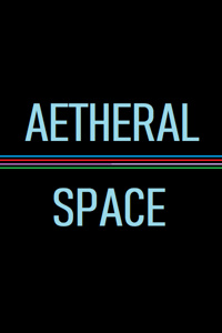 Aetheral Space