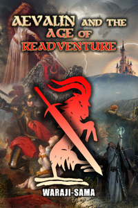 Aevalin and The Age of Readventure