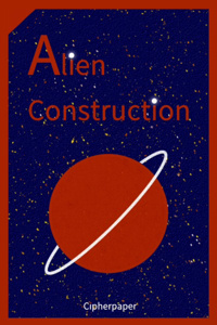 Alien Construction