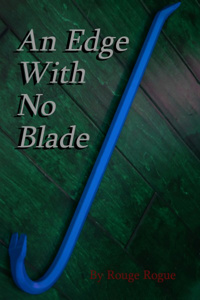 An Edge With No Blade