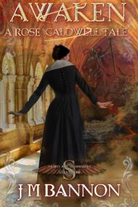 Awaken A Rose Caldwell Story