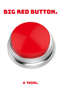 Big Red Button.