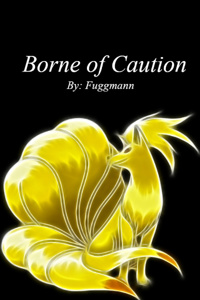 Borne of Caution