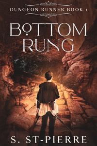 Bottom Rung (Dungeon Runner, book 1)