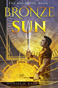 Bronze Sun: The Red Smith (LitRPG + Crafting)