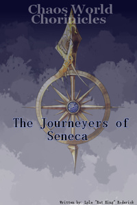 Chaos World Chronicles : The Journeyers of Seneca