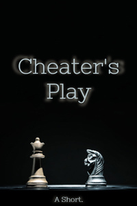 Cheater's Play
