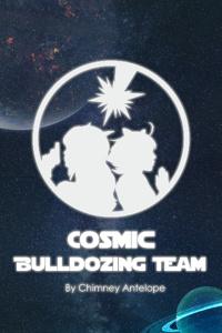 Cosmic Bulldozing Team
