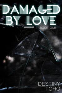 Damaged by Love