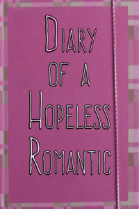 Diary of a Hopeless Romantic