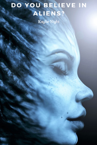 Do You Believe in Aliens?: A Satirical Flash Fiction
