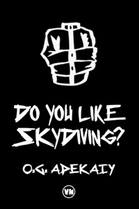 Do You Like Skydiving?