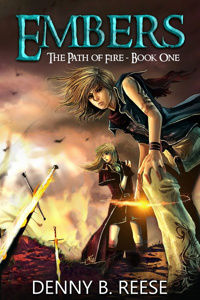 Embers: Path of Fire Book One