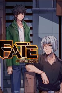 FATE (chosen by you)