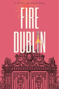 Fire Dublin (A LitRPG Fantasi–Sci-Fi Adventure)