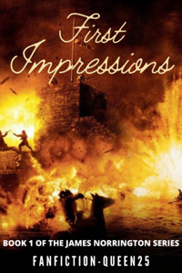 First Impressions (James Norrington) (Book 1) - A Pirates of the Caribbean Fanfiction