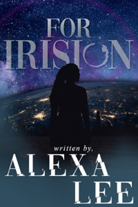 For Irision - Book One Complete!