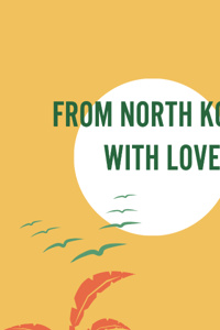 From North Korea With Love