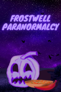 Frostwell Paranormalcy