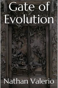 Gate of Evolution