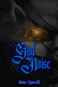 God Noise: Volume I
