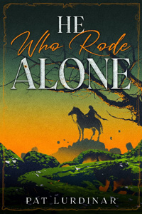 He Who Rode Alone