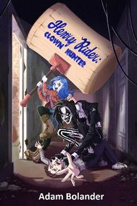 Henry Rider: Clown Hunter