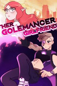 Her Golemancer Girlfriend