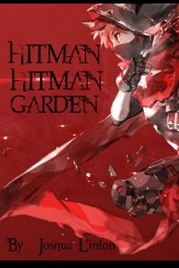 Hitman Hitman Garden