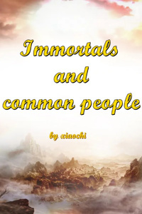 Immortals and common people