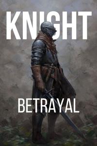 Knight Betrayal