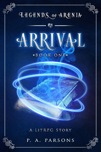 Legends of Arenia: Arrival