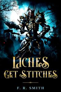 Liches Get Stitches