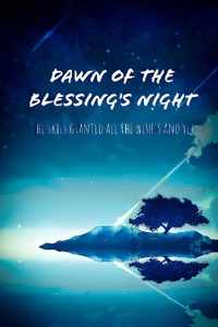 Dawn of the Blessing's Night