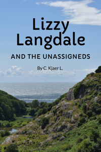 Lizzy Langdale and the Unassigneds