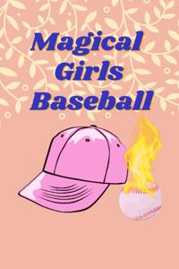 Magical Girls Baseball