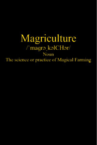 Magriculture (Rewrite)