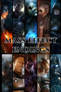 Mass Effect: Endings (Complete)