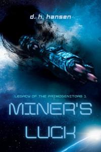 Miner's Luck