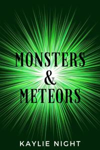 Monsters & Meteors