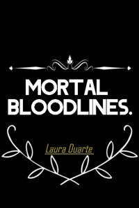 Mortal Bloodlines