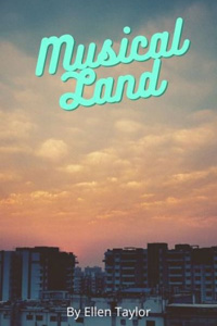 Musical Land Trilogy