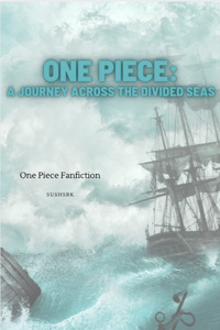 The Legend Of One Piece: A Journey Through Divided Seas