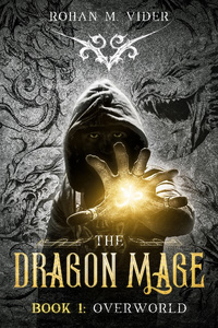 Overworld (Dragon Mage Saga Book 1): A fantasy post-apocalyptic story