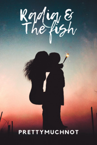 RADIA AND THE FISH