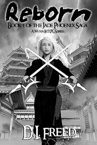 Reborn - Book 1 of the Jade Phoenix Saga (A Xianxia LitRPG Series)