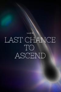 Reborn: Last Chance to Ascend