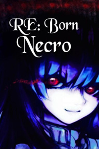 Re:Born - Necro