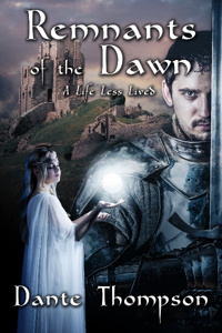Remnants of the Dawn: The Complete Trilogy