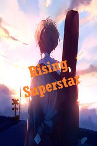 Rising Superstar